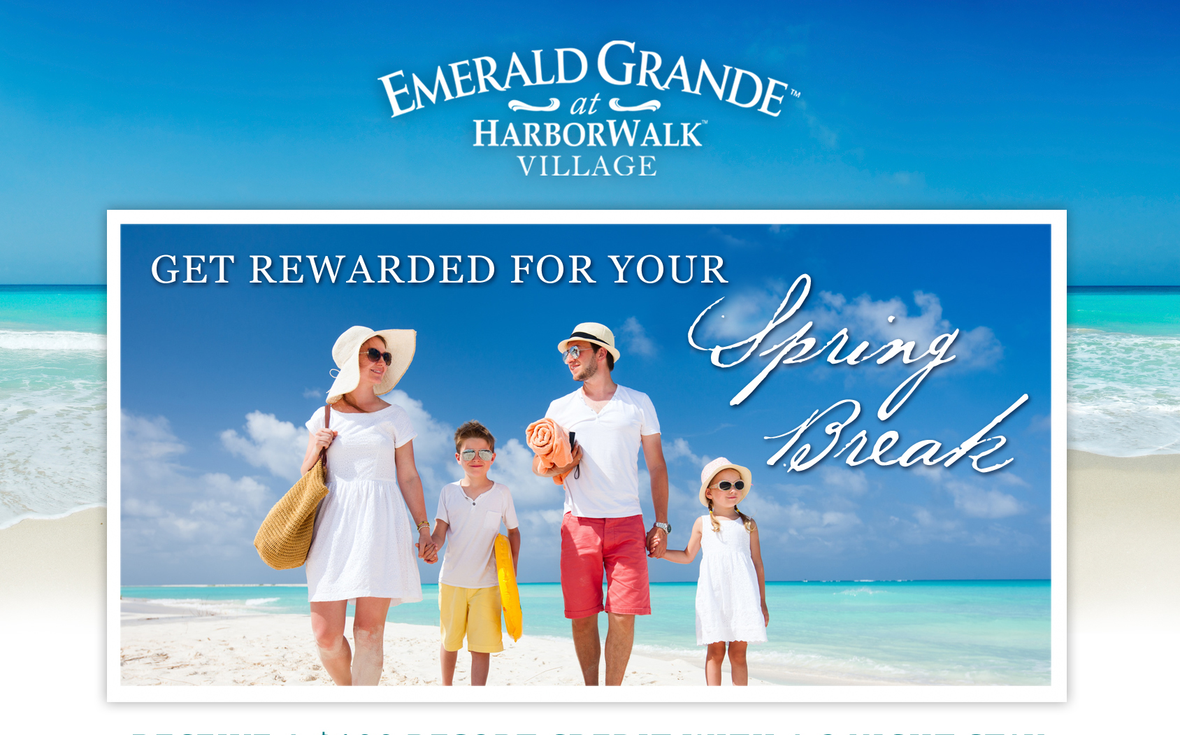 Emerald Grande Spring Break Reward