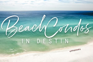 Beach Condos in Destin Specials