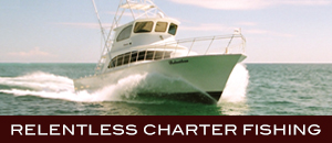 Relentless Charter Boat